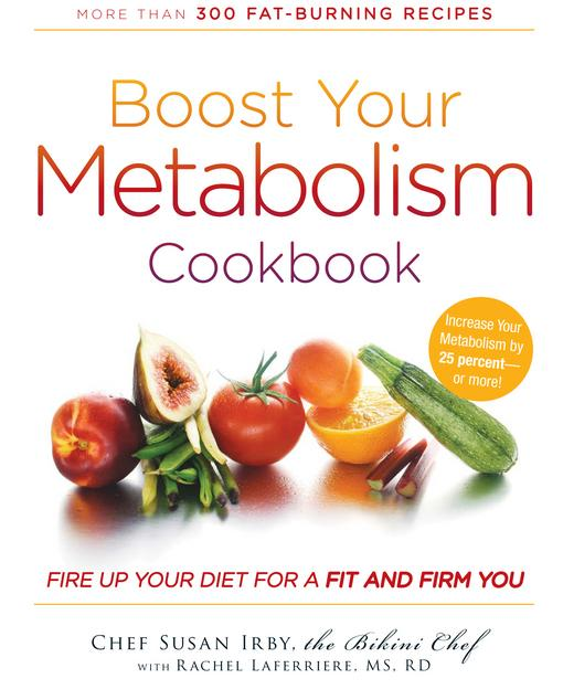 Boost Your Metabolism Cookbook EB9781440508547
