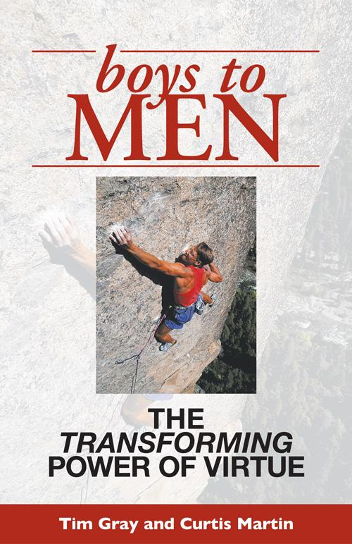 Boys to Men:  The Transforming Power of Virtue EB9781931018944