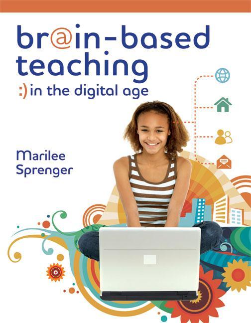 Brain-Based Teaching in the Digital Age EB9781416610359