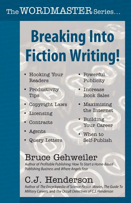 Breaking Into Fiction Writing! EB9781892669377