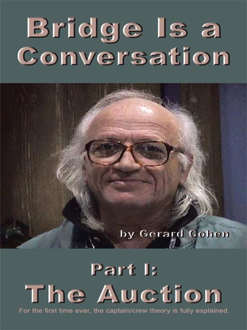 Bridge Is a Conversation: Part I: The Auction EB9781462045068