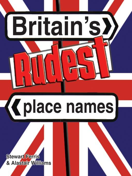 Britain's Rudest Place Names EB9781905102488