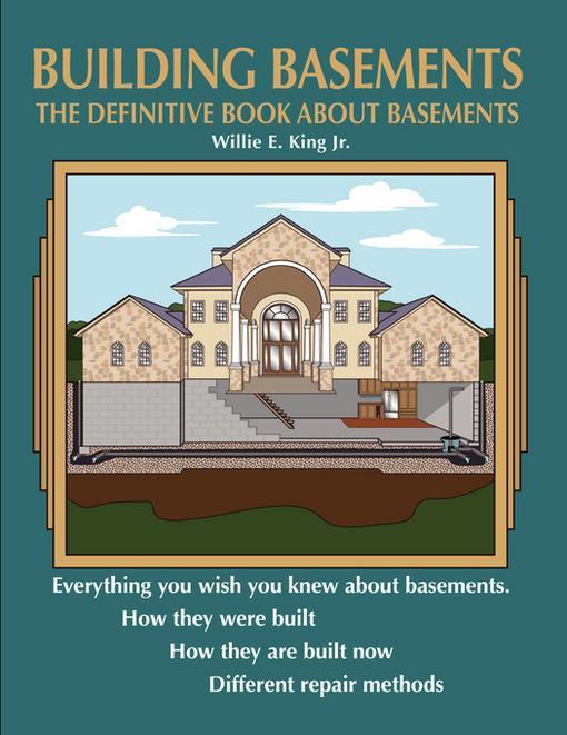 Building Basements: The Definitive Book About Basements EB9781607467069