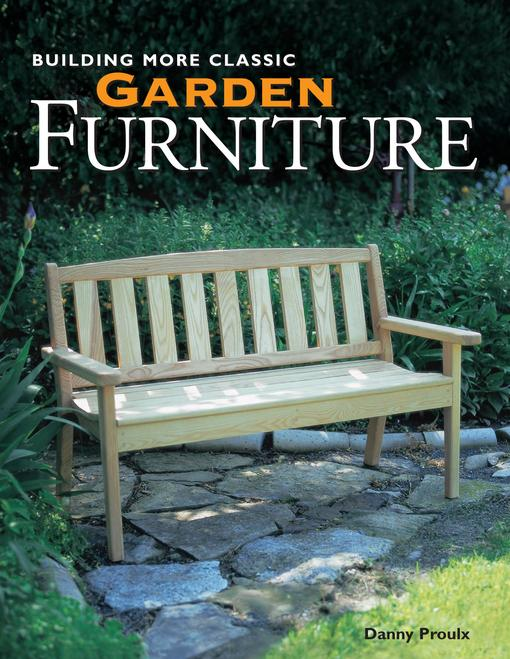 Building More Classic Garden Furniture EB9781440316302