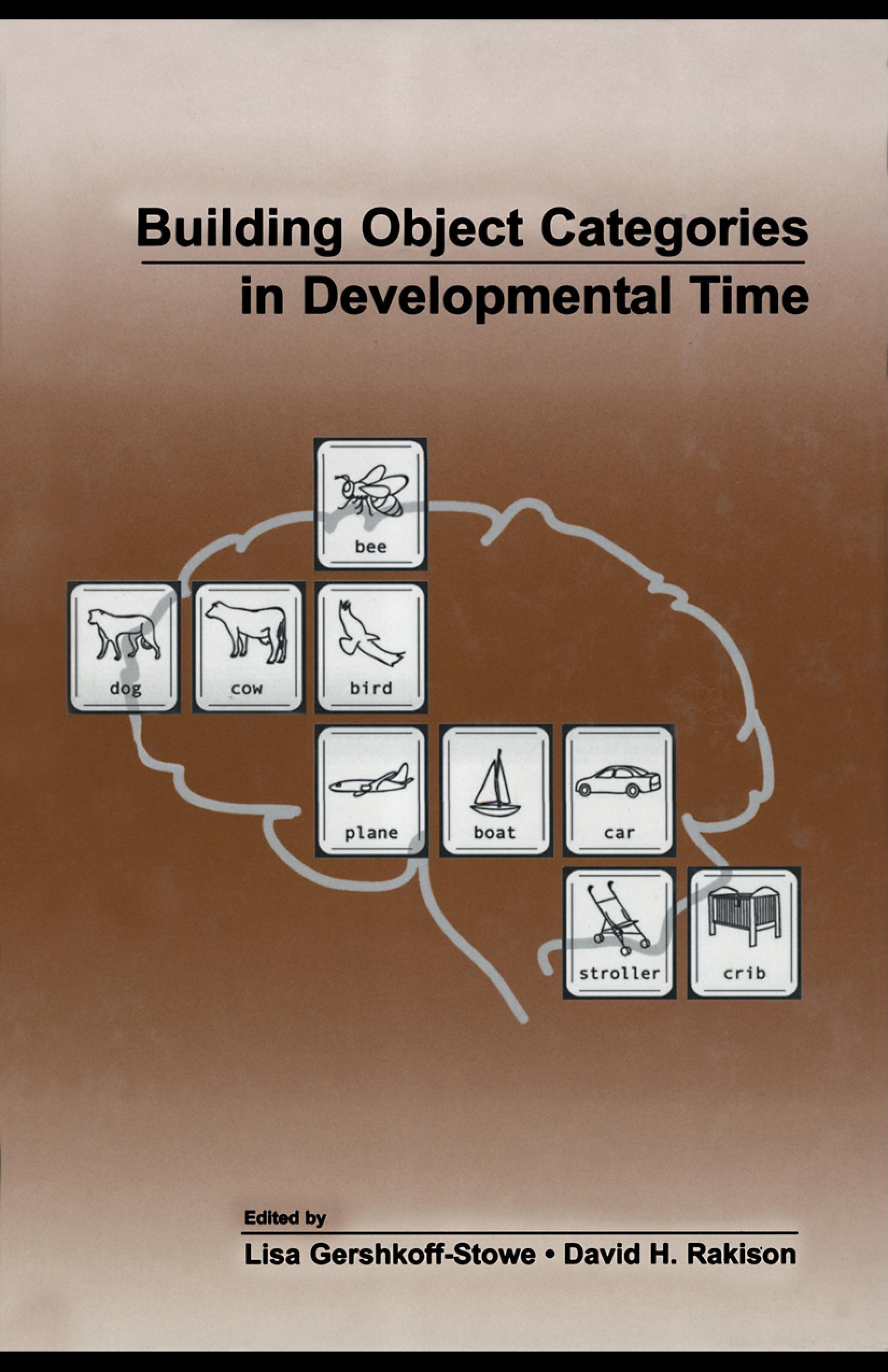 Building Object Categories in Developmental Time EB9781410612908
