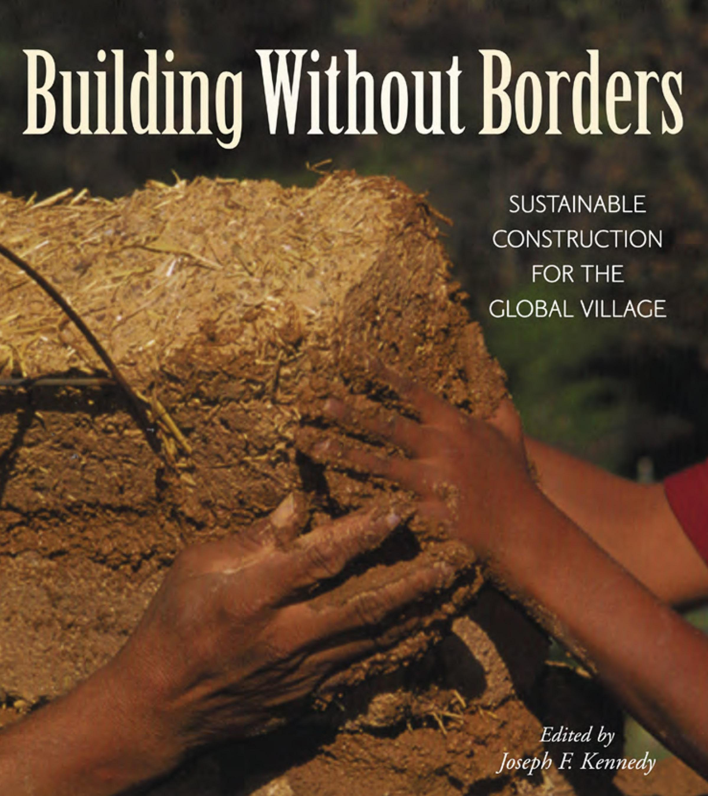Building Without Borders: Sustainable Construction for the Global Village EB9781550923100