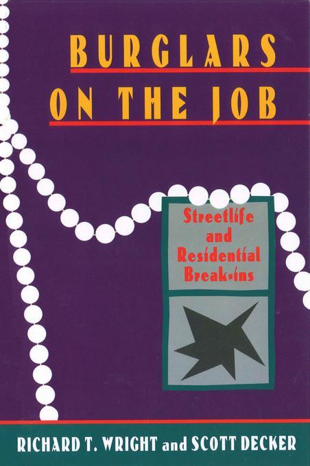Burglars On The Job: Streetlife and Residential Break-ins EB9781555537852