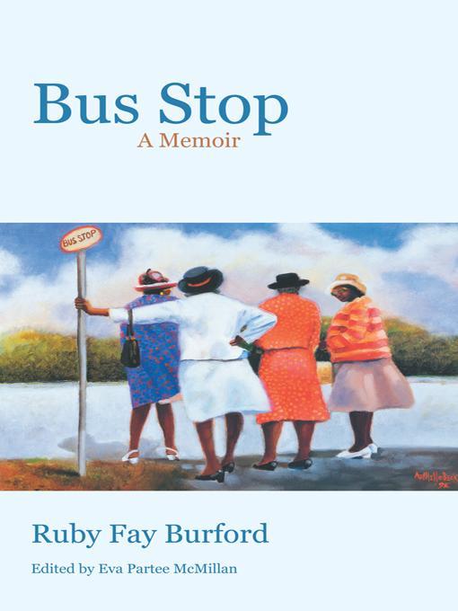 Bus Stop: A Memoir EB9781475934908