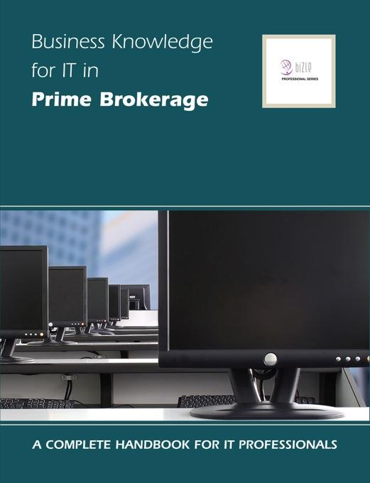Business Knowledge for IT in Prime Brokerage EB9781906096410
