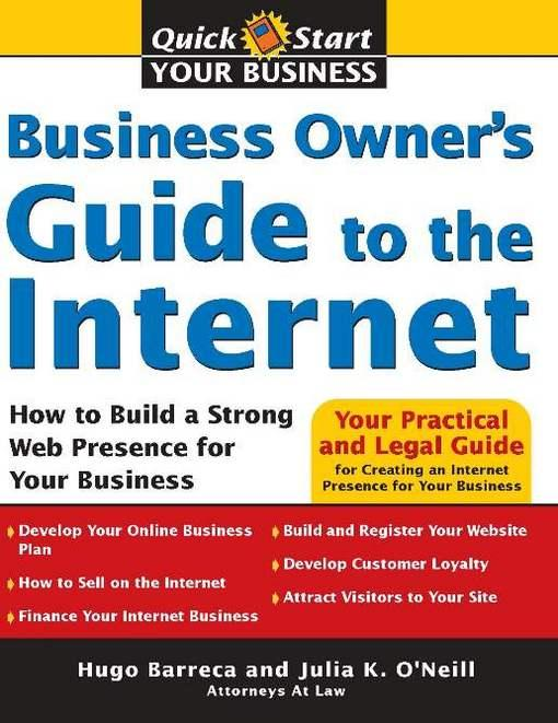 Business Owner's Guide to the Internet: How to Build a Strong Web Presence for Your Business EB9781572487758