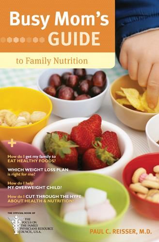 Busy Mom's Guide to Family Nutrition EB9781414372211