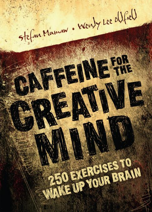 Caffeine for the Creative Mind EB9781440328206