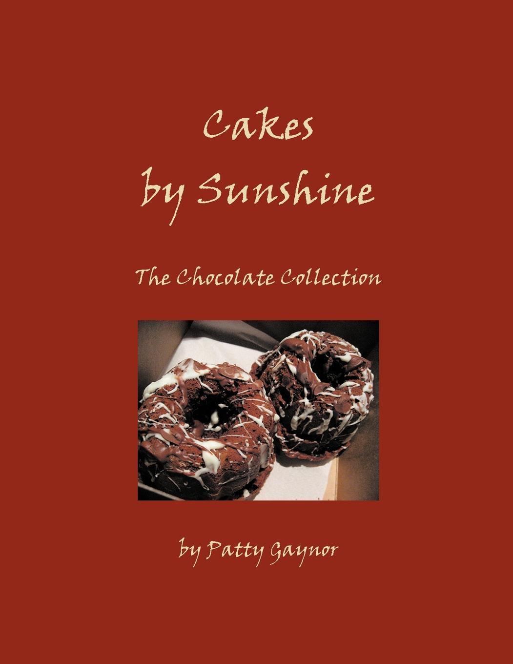 Cakes by Sunshine: The Chocolate Collection EB9781466907089