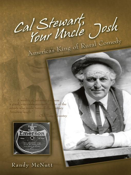 Cal Stewart, Your Uncle Josh: America's King of Rural Comedy EB9781462043477