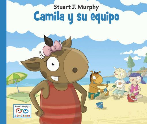 Camila y su equipo/Camille's Team (Spanish Language Edition) EB9781607340881