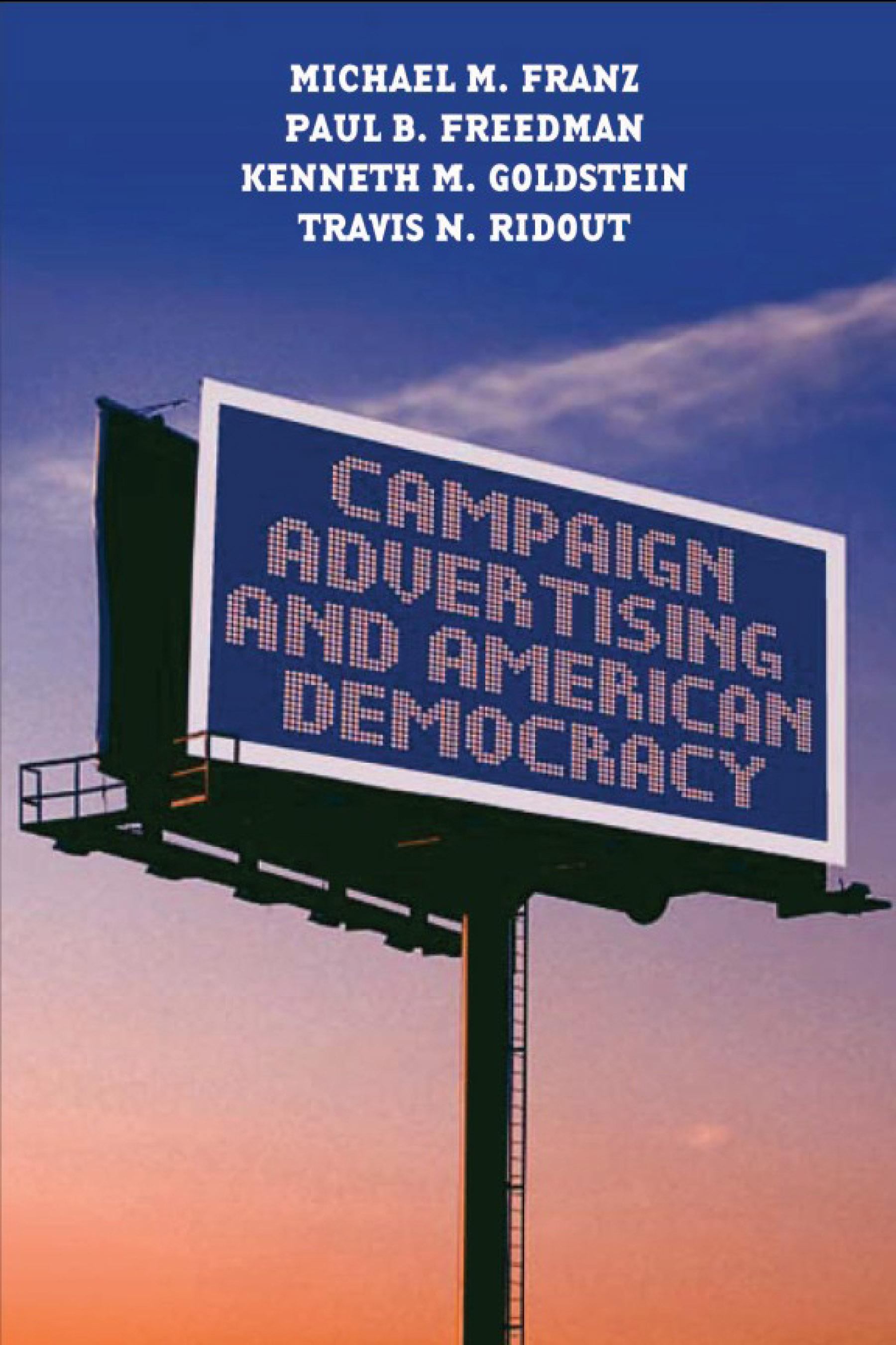 Campaign Advertising and American Democracy EB9781592134571