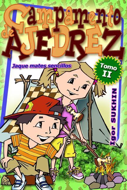 Campamento De Ajedrez: Jaque Mates Senci EB9781936277193