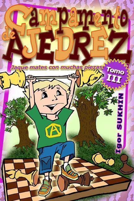 Campamento De Ajedrez: Jaque Mates Con EB9781936277209