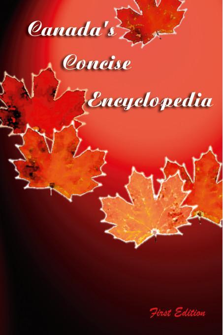 Canada's Concise Encyclopedia EB9781412203142
