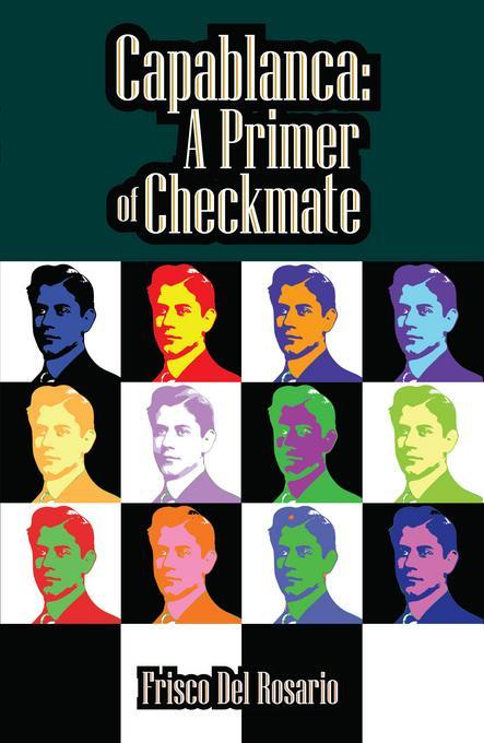 Capablanca: A Primer of Checkmate EB9781936277216