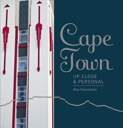 Cape Town -: Up Close and Personal EB9781920545536