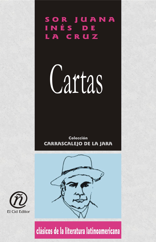 Cartas: Colecci?n de Cl?sicos de la Literatura Latinoamericana
