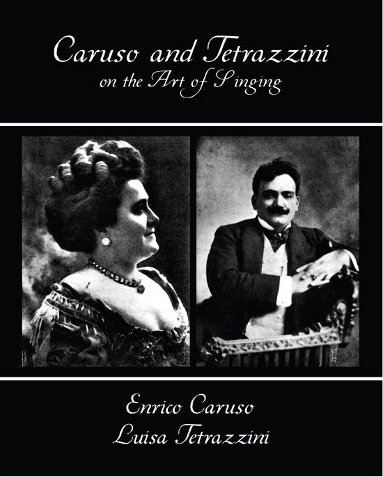 Caruso and Tetrazzini on the Art of Singing EB9781438556338