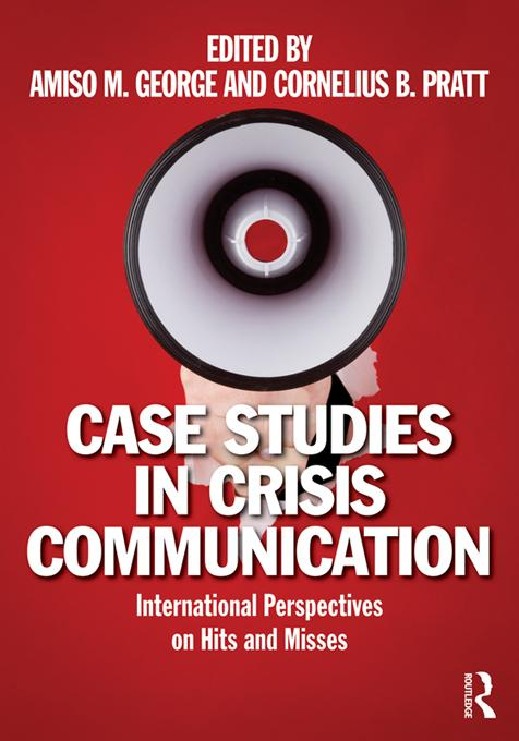 Case Studies in Crisis Communication EB9781136593727