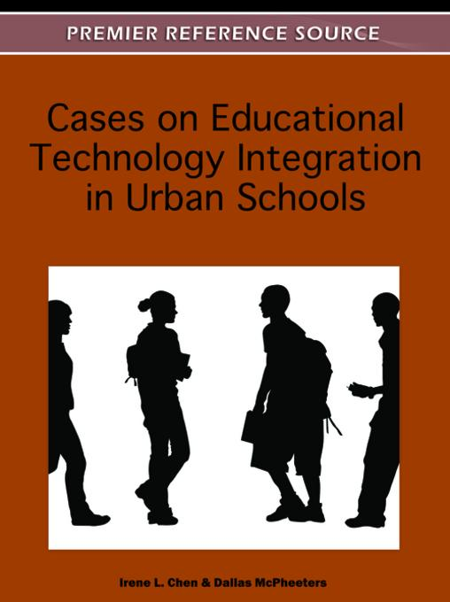 Cases on Educational Technology Integration in Urban Schools EB9781613504932