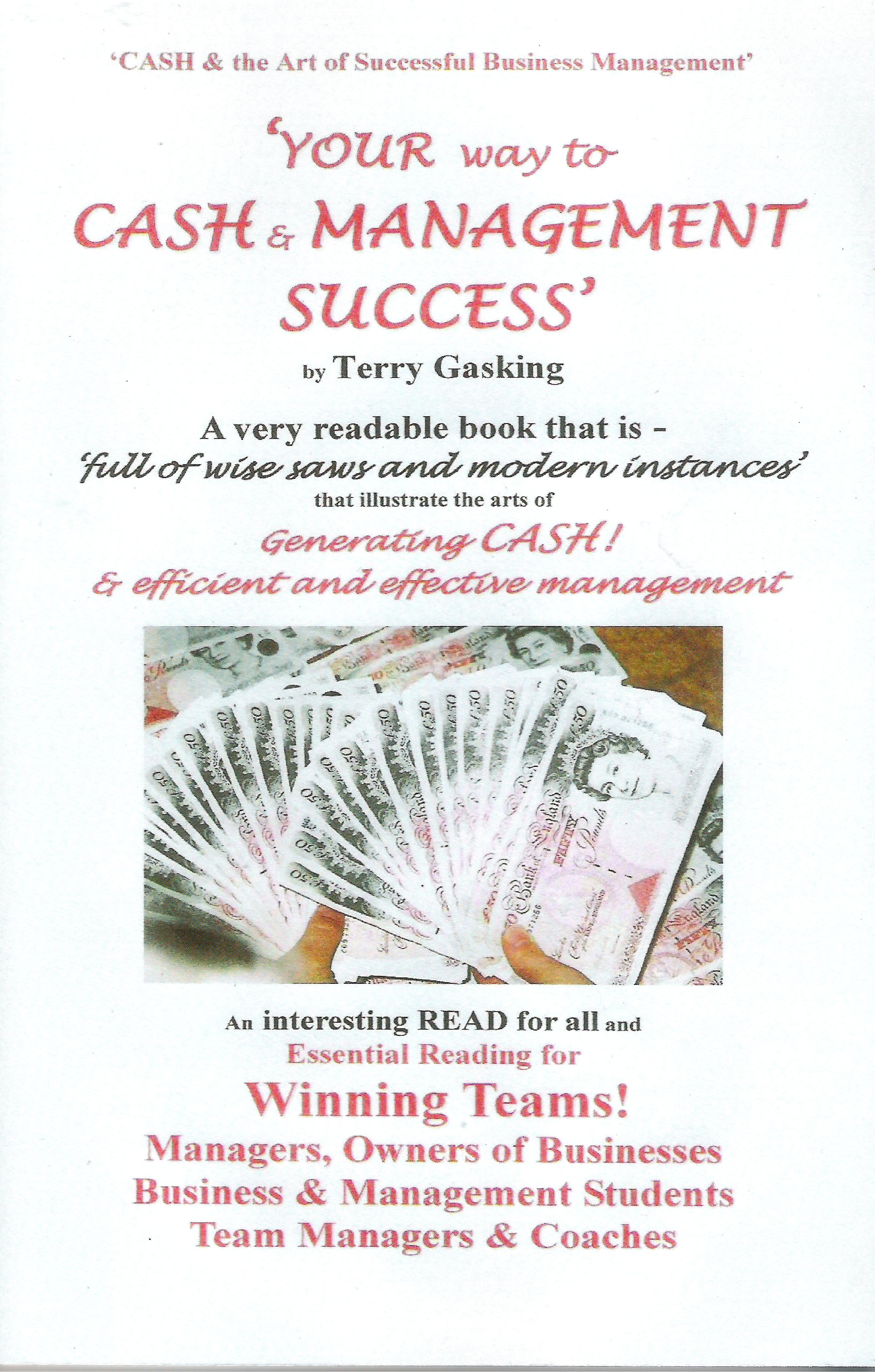 Cash and the Art of Successful Business Management: Your Way to Cash & Management Success EB9781907953026