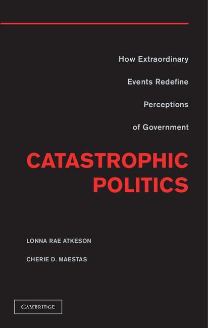 Catastrophic Politics EB9781139558464