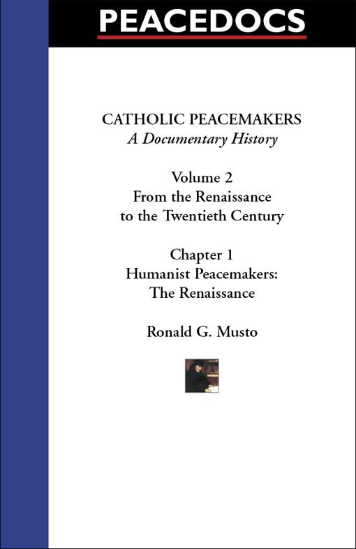 Catholic Peacemakers 2: 1. Humanist Peacemakers: The Renaissance EB9781599101040