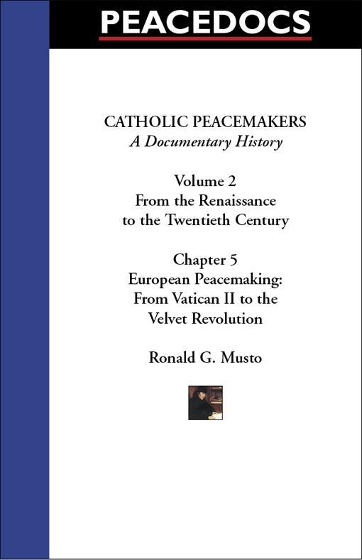 Catholic Peacemakers 2: 5. European Peacemaking: Vatican II to the Velvet Revolution EB9781599101088