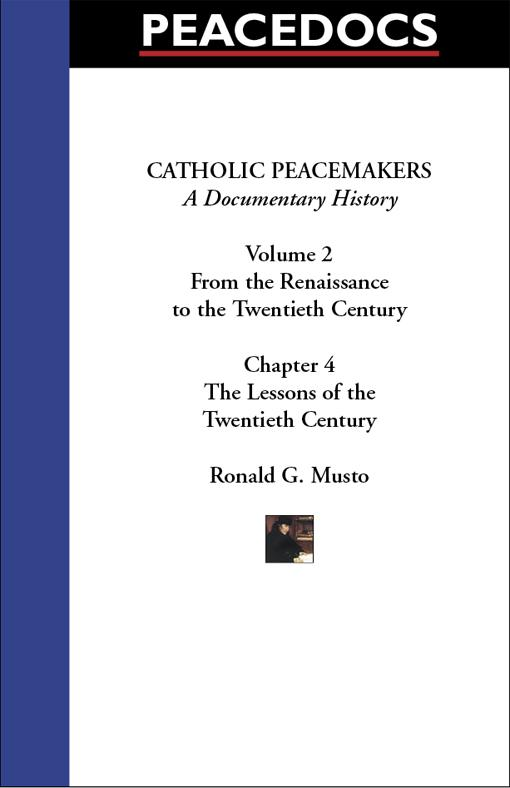 Catholic Peacemakers 2: 4. The Lessons of the Twentieth Century