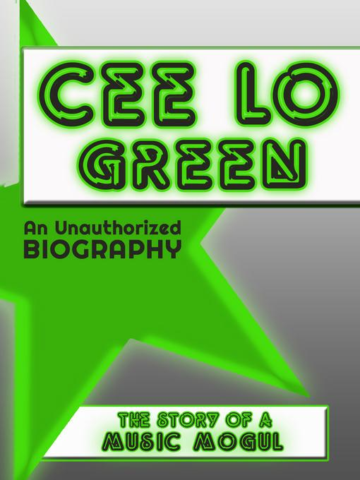 Cee Lo Green: An Unauthorized Biography EB9781619841154