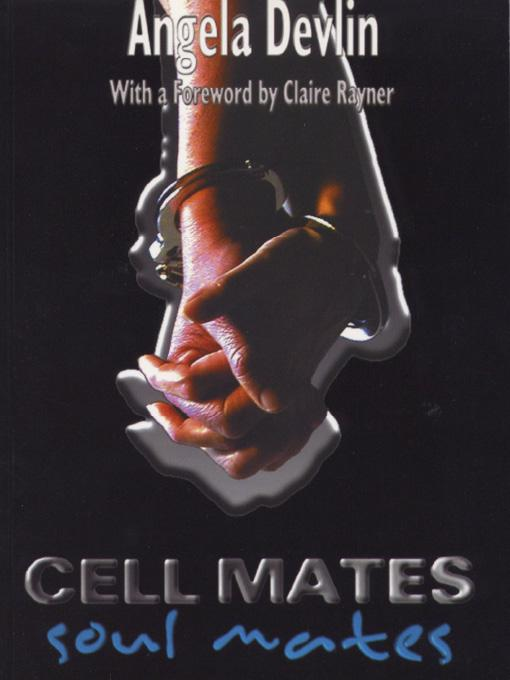 Cell Mates/Soul Mates: Stories of Prison Relationships EB9781906534462