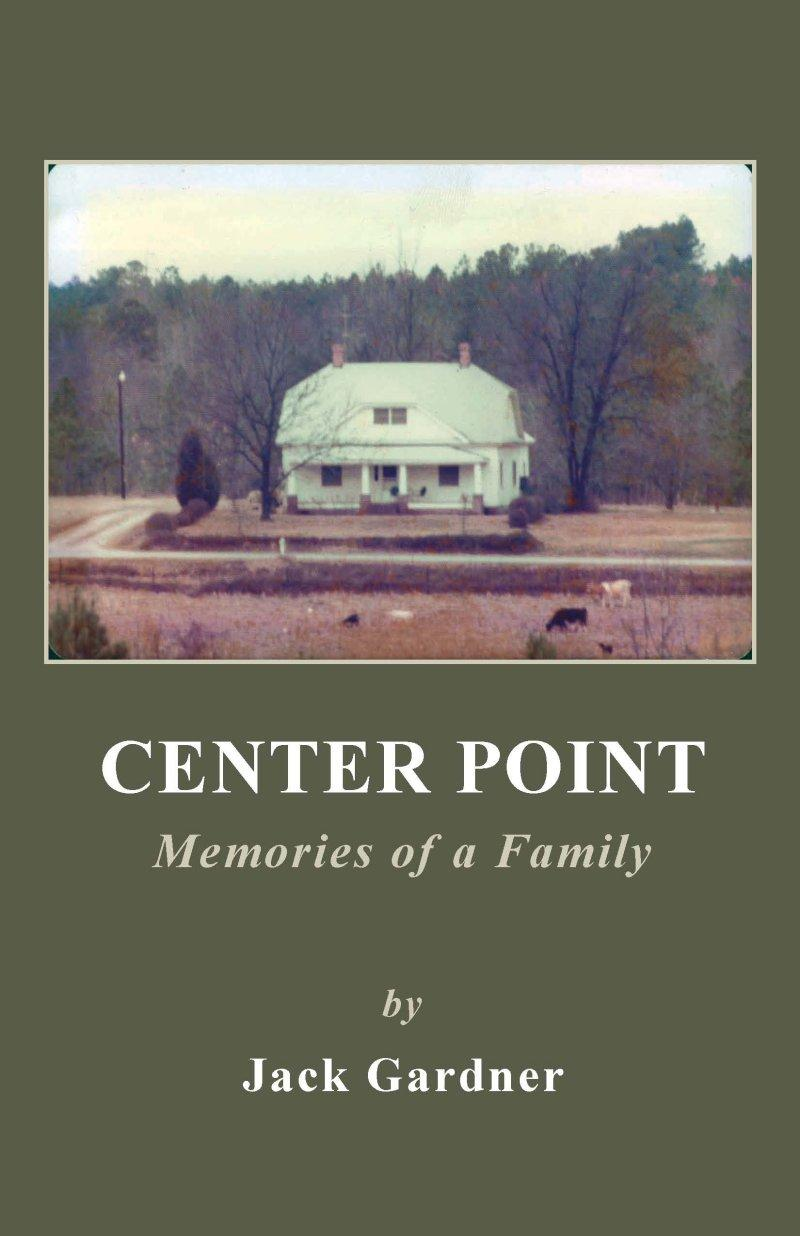 Center Point: Memories of a Family EB9781595947369