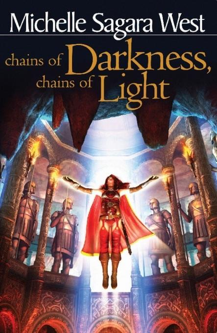 Chains of Darkness, Chains of Light (The Sundered, Book 4)