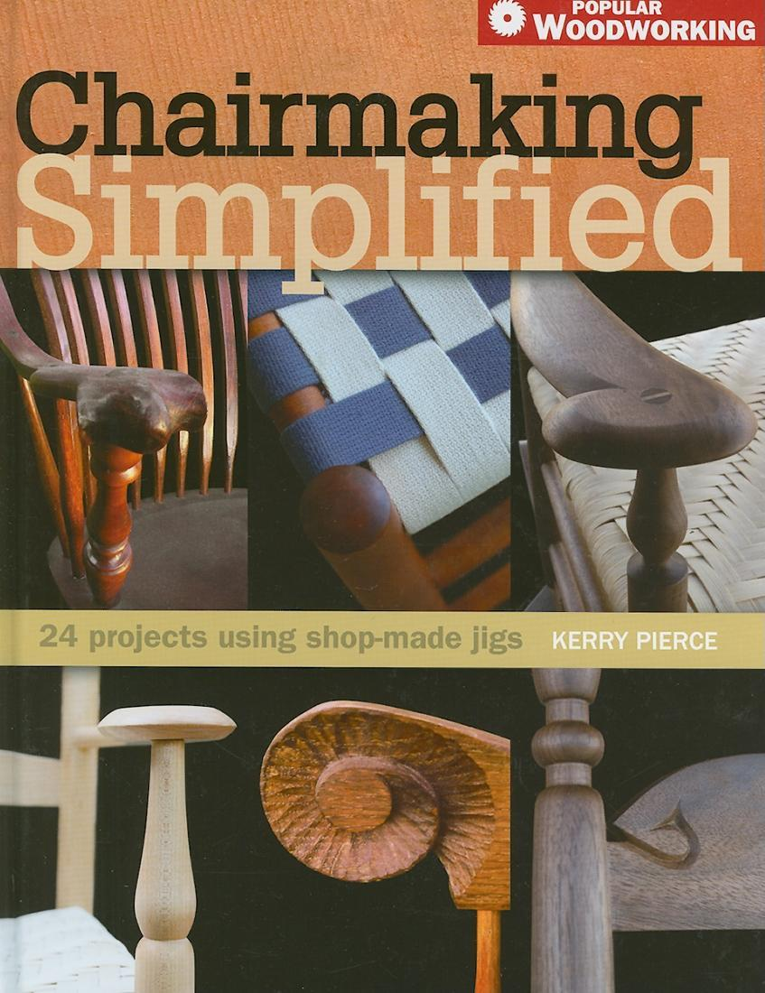 Chairmaking Simplified EB9781440318108