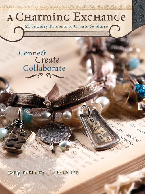 Charming Exchange: 25 Jewelry Projects To Create & Share EB9781440227431