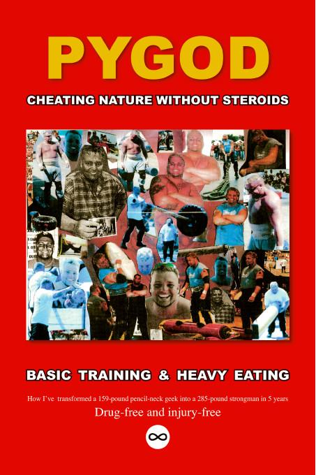 Cheating Nature Without Steroids:Basic Training and Heavy Eating EB9781425199890