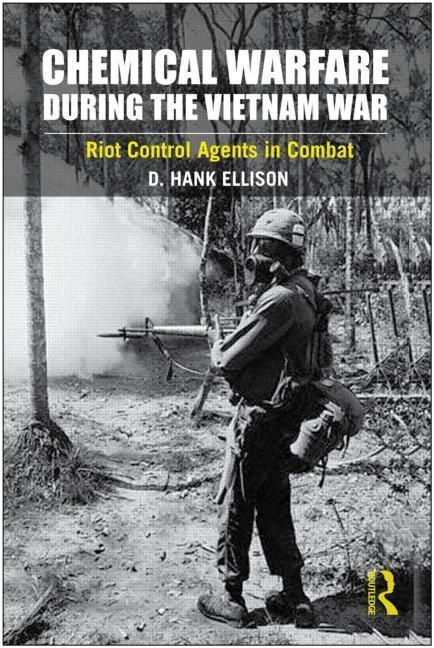 Chemical Warfare during the Vietnam War EB9781136827204