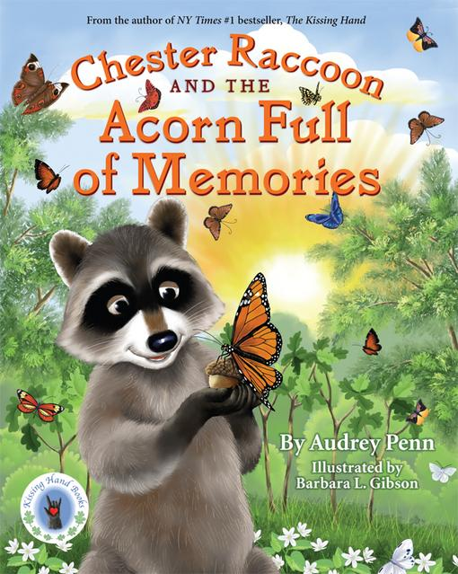 Chester Raccoon and the Acorn Full of Memories EB9781933718439