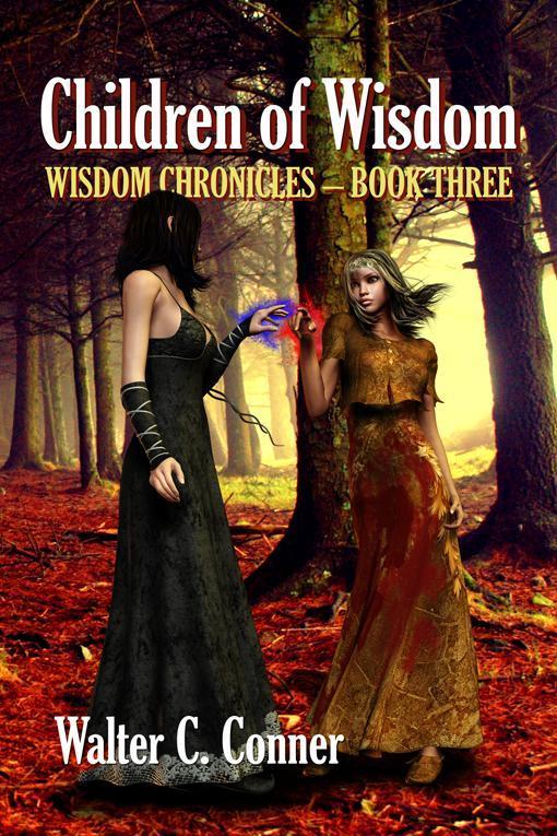 Children Of Wisdom - Wisdom Chronicles - Book Three EB9781554049844