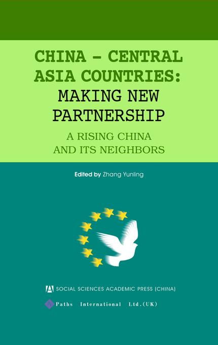 China?-?Central Asia Countries: Making New Partnership EB9781844640553
