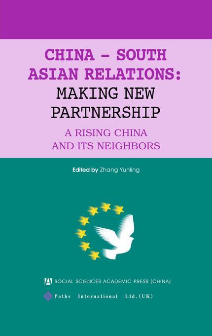 China?-?South?Asian?Relations: Making New Partnership EB9781844640546