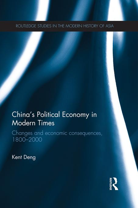 China's Political Economy in Modern Times EB9781136655135