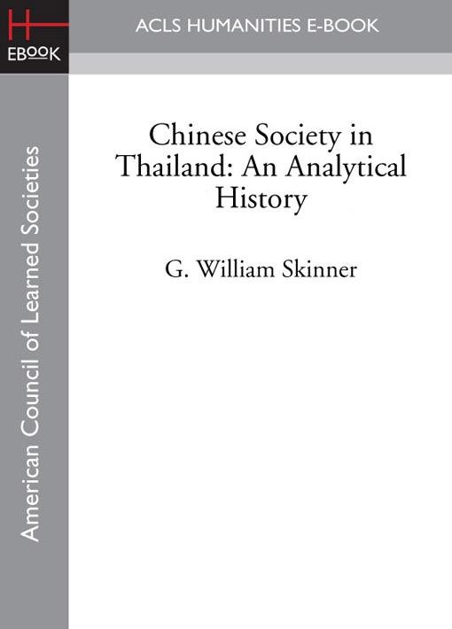 Chinese Society in Thailand: An Analytical History EB9781597408905