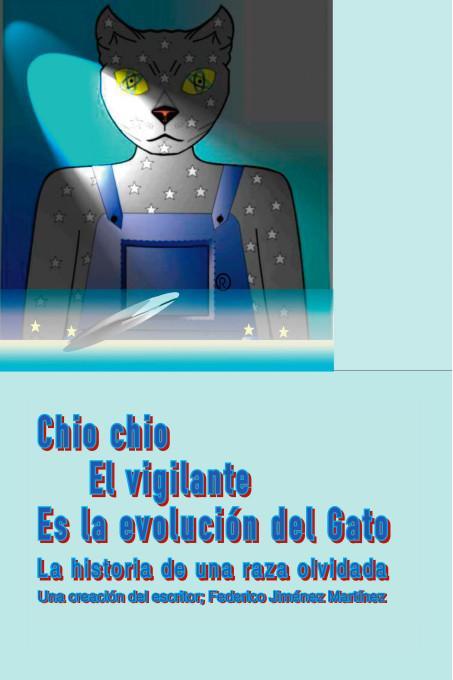 Chio chio el vigilante es la Evoluci?n del Gato: La historia de una raza olvidada EB9781412209915