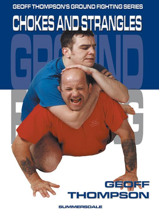 Chokes and Strangles (Ground Fighting) EB9781840241723